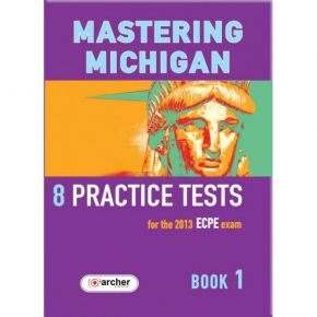 Mastering Michigan Book 1 Preparation For The ECPE - 8 Practice Tests