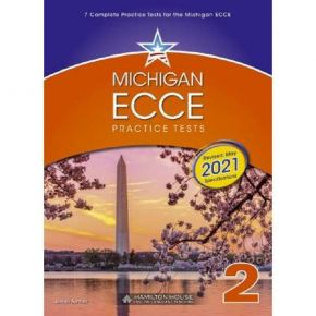 Michigan ECCE B2 Practice Tests 2 Student's Book 2021 Format