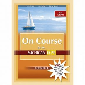 New Format 2021 On Course For The Michigan ECPE - Coursebook & Companion