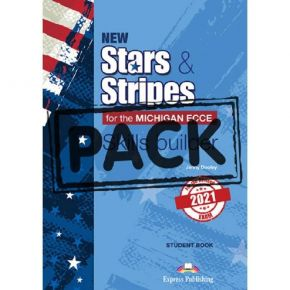 New Stars & Stripes For The Michigan ECCE 2021 Exam - Skills Builder Student's Book (With Digibooks App)
