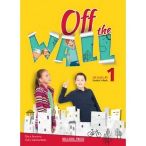 Off The Wall 1 A1 - Student's Book (Βιβλίο Μαθητή)