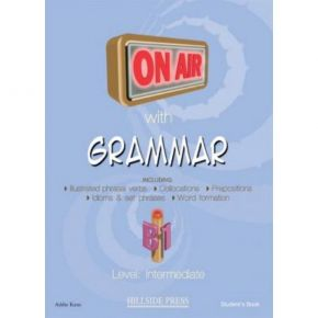 On Air With Grammar B1 Student's Book (Βιβλίο Μαθητή)