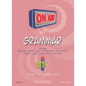 On Air With Grammar B1+ Student's Book (Βιβλίο Μαθητή)