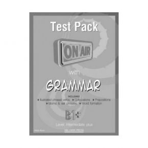 On Air With Grammar B1+ Test Pack