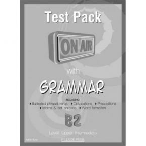 On Air With Grammar B2 Test Pack