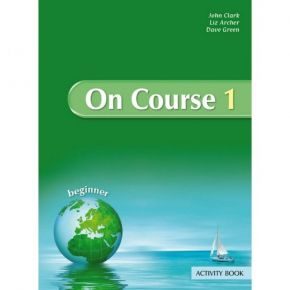 On Course 1 Beginner Activity Book (Βιβλίο Ασκήσεων)