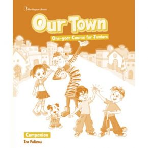 Our Town One Year Course For Juniors - Companion (Γλωσσάριο)