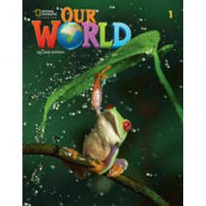 Our World 1 Workbook 2nd Edition