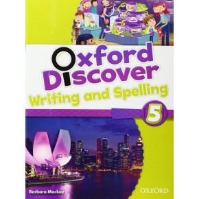 Oxford Discover 5 - Writing & Spelling Book