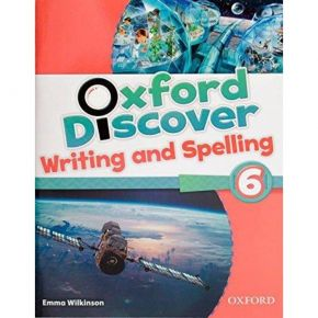Oxford Discover 6 - Writing & Spelling Book