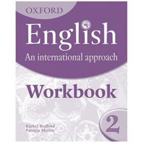 Oxford English An International Approach 2 - Workbook (Βιβλίο Ασκήσεων)