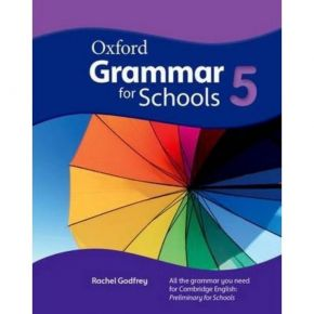Oxford Grammar For Schools 5 - Student's Book (Βιβλίο Μαθητή)