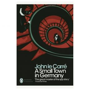Penguin Modern Classics - A Small Town in Germany (Paperback)