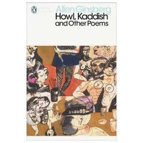 Penguin Modern Classics - Howl, Kaddish And Other Poems (Paperback)