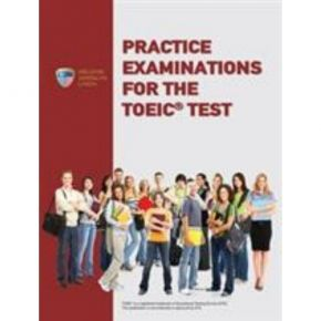 Practice Examinations For The TOEIC Test Self-Study Edition