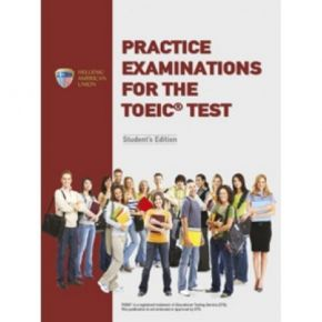 Practice Examinations For The TOEIC Test Student's Book