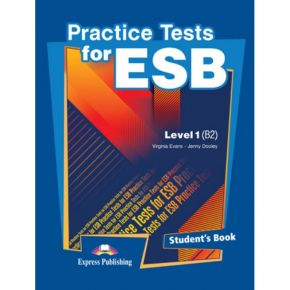 Practice Tests For ESB Level 1 (B2) - Student's Book (Βιβλίο Μαθητή)