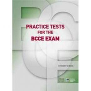 Practice Tests For The BCCE Exam Student's Book