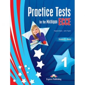 Practice Tests For The Michigan ECCE 1 - Student's Book (Βιβλίο Μαθητή)