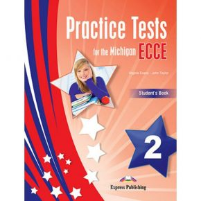 Practice Tests For The Michigan ECCE 2 - Student's Book (Βιβλίο Μαθητή)