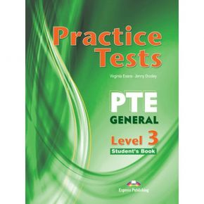 Practice Tests PTE General Level 3 - Students Book (Βιβλίο Μαθητή)