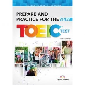 Prepare And Practice For The New TOEIC Test - Student's Book (+Key +CD)