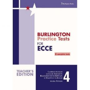 Revised Burlington Practice Tests For ECCE 2015 Book 4 - Teacher's Book (Βιβλίο Καθηγητή)