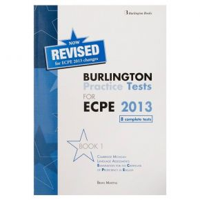 Revised Burlington Practice Tests For ECPE 2013 Book 1 - Student's Book (Βιβλίο Μαθητή)
