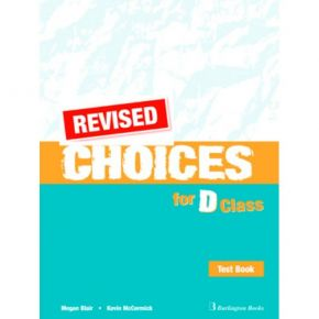 Revised Choices For D Class - Test Book