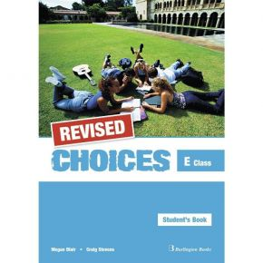 Revised Choices For E Class - Student's Book (Βιβλίο Μαθητή)