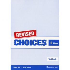 Revised Choices For E Class - Test Book