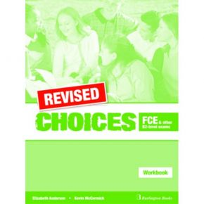 Revised Choices For FCE & Other B2 Level Exams - Workbook (Βιβλίο Ασκήσεων)