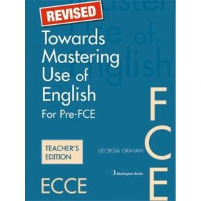 Revised Towards Mastering Use Of English For Pre-FCE - Teacher's Book (Βιβλίο Καθηγητή)