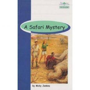 Safari Mystery - Book Reader & Glossary & Answer Key (D Class)