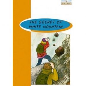 Secret Of White Mountain - Book Reader & Glossary & Answer Key (B Class)