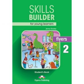 Skills Builder Flyers 2 - Student's Book (Βιβλίο Μαθητή)