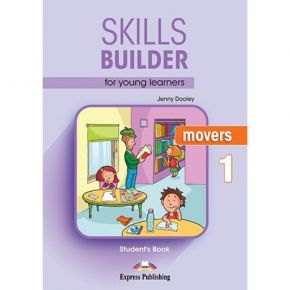 Skills Builder Movers 1 - Student's Book (Βιβλίο Μαθητή)