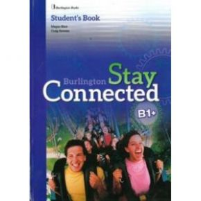 Stay Connected B1+ Student's Book (Βιβλίο Μαθητή)