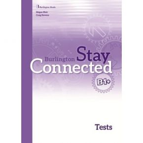 Stay Connected B1+ Tests