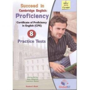 Succeed In Cambridge English Proficiency CPE (8 Practice Tests) Self-Study Edition