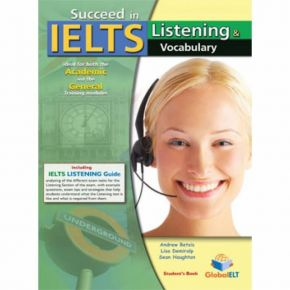 Succeed In IELTS Listening & Vocabulary - Student's Book