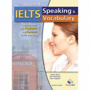 Succeed In IELTS Speaking & Vocabulary - Student's Book