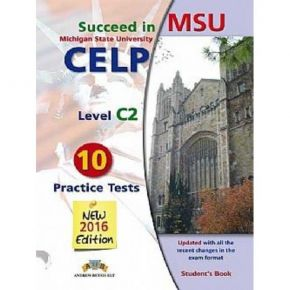 Succeed In MSU CELP C2 Student's Book (10 Practice Tests 2016)