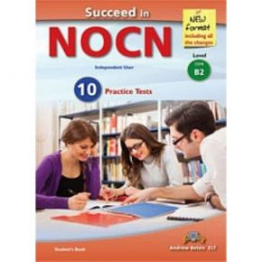 Succeed In NOCN B2 (10 Practice Tests) Student's Book