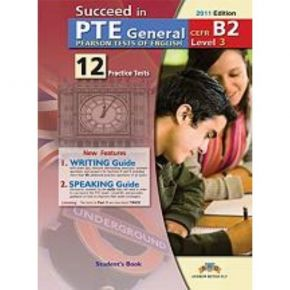 Succeed In PTE B2 (12 Pratice Tests) Student's Book