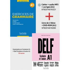 Super Pack: DELF A1 Scolaire & Junior + Methode Exercices De Grammaire En Contexte A1 (+Mp3 +Corriges)