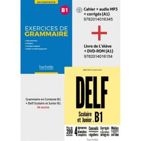 Super Pack: DELF B1 Scolaire & Junior + Methode Exercices De Grammaire En Contexte B1 (+Mp3 +Corriges)