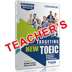 Targeting New TOEIC Preparation And 7 Practice Tests - Teacher's Book