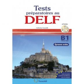 Tests Préparatoires Au Delf B1 Oral - Methode (Βιβλίο Μαθητή+CD)