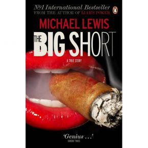 The Big Short - Inside The Doomsday Machine (Paperback)